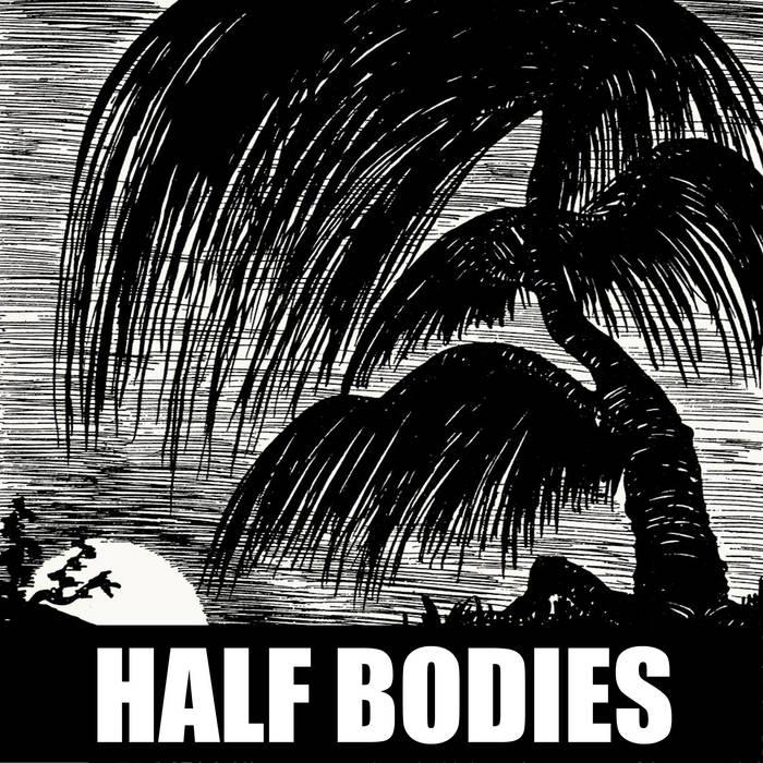 Half Bodies cover art