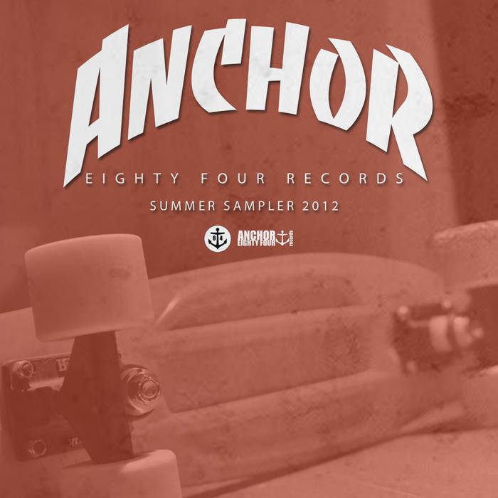 Anchor Eighty Four: Summer Sampler 2012 cover art