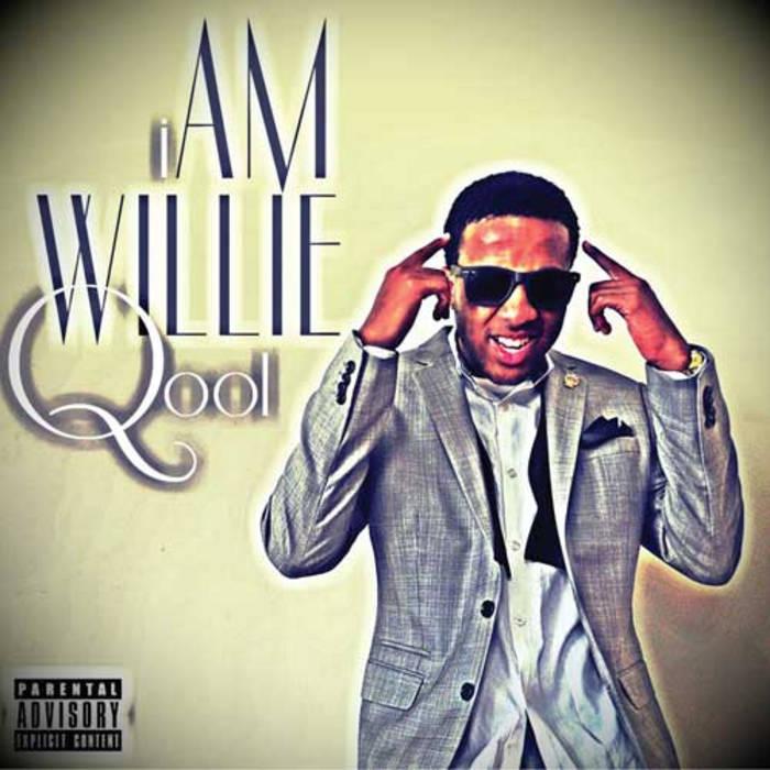 #iAmWillieQool cover art