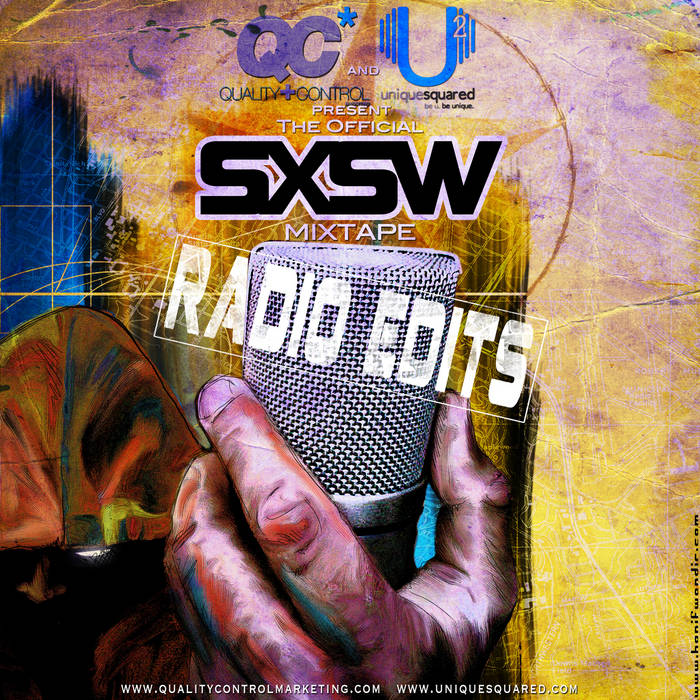 Unique Squared and QC Present: The Official SXSW Mixtape (RADIO EDIT) cover art
