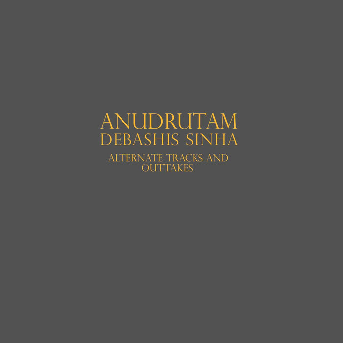 Anudrutam: Alternate tracks and outtakes cover art