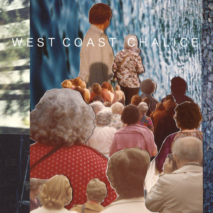 West Coast Chalice cover art