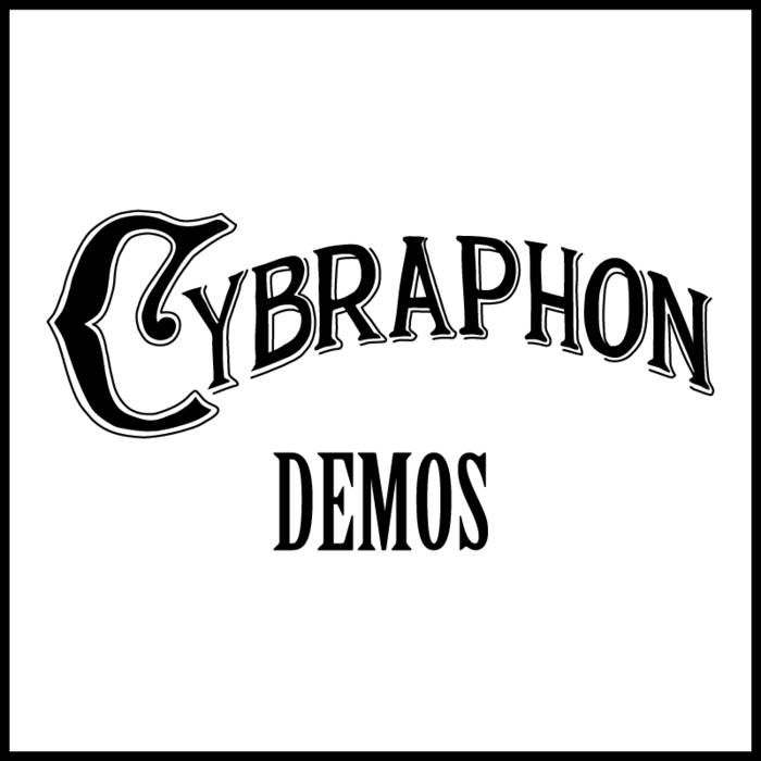Cybraphon Demos cover art