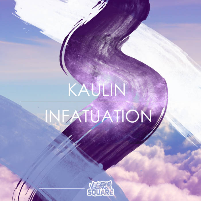 Kaulin - Infatuation cover art