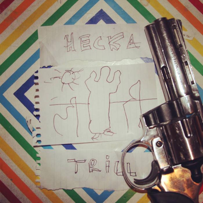 Hecka Trill cover art
