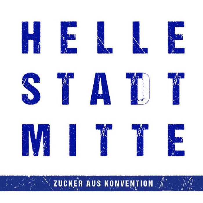 HELLE STATT MITTE cover art