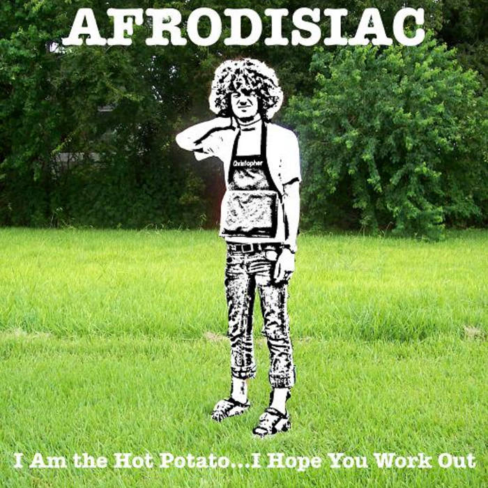 I Am The Hot Potato...I Hope You Work Out cover art
