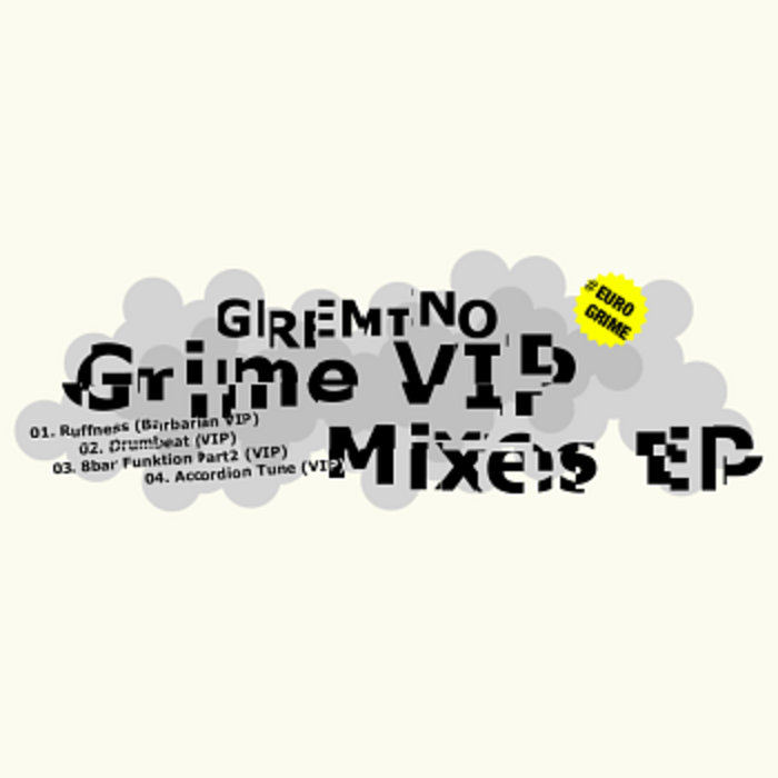 Grime VIP Mixes EP cover art