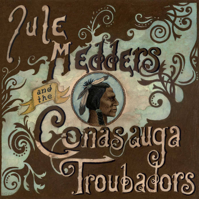 Jule Medders and the Conasauga Troubadors cover art