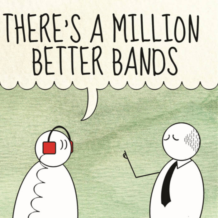 There's A Million Better Bands cover art