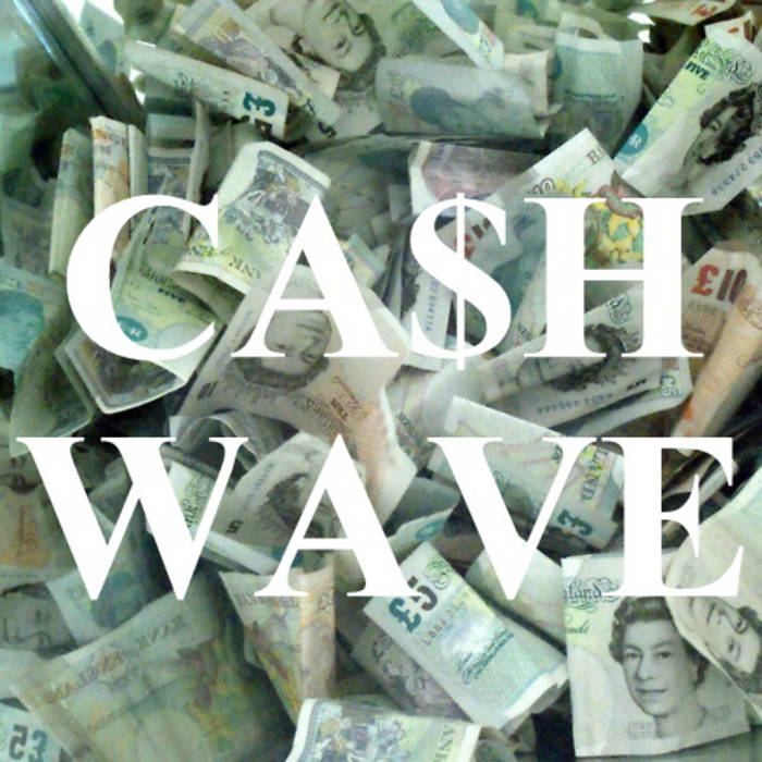 Cash Wave EP cover art