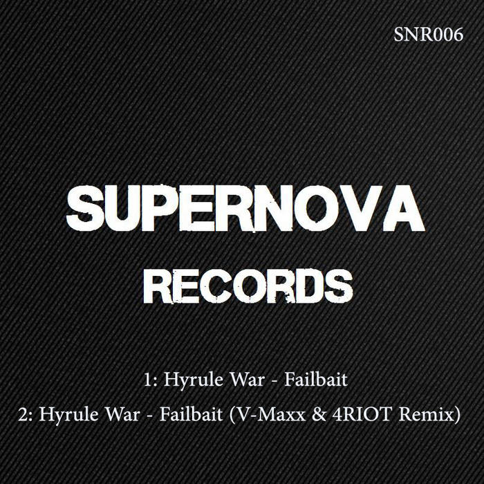 Hyrule War - Failbait SNR006 E.P cover art