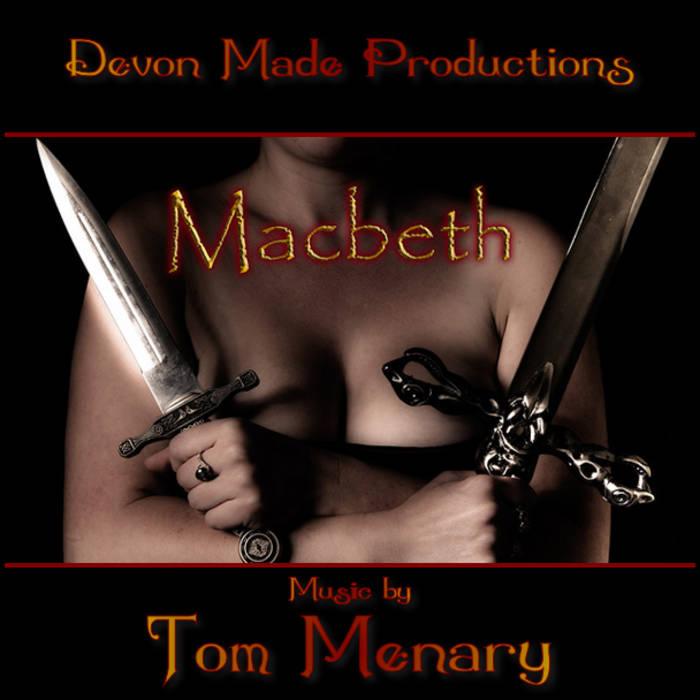 Devon Made: Macbeth cover art