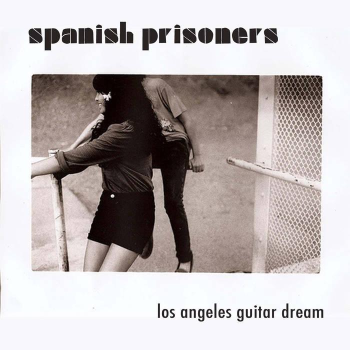 "Los Angeles Guitar Dream 7"" cover art"