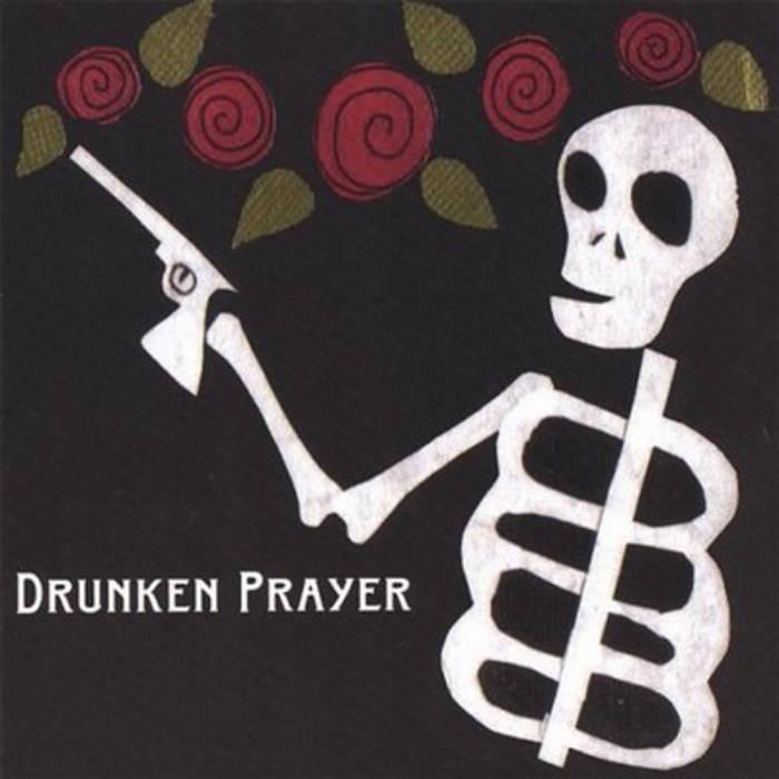 Drunken Prayer cover art