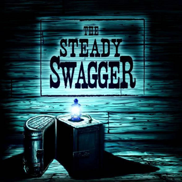 The Steady Swagger cover art