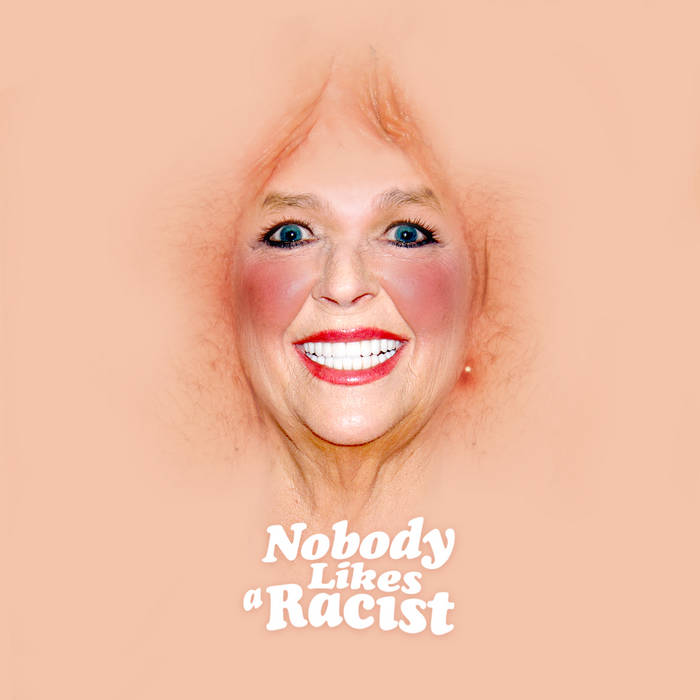 Nobody Likes a Racist cover art