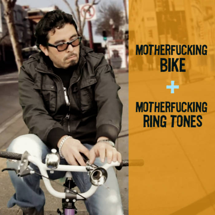 Motherfucking Bike + ringtones cover art