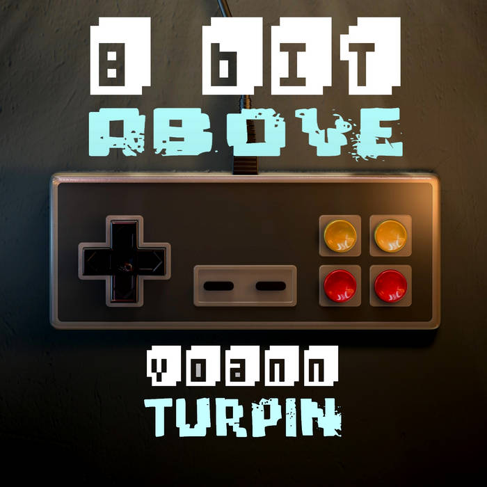 8 Bit Above cover art