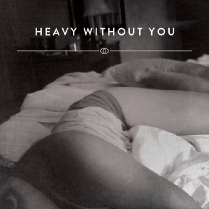 Heavy Without You cover art