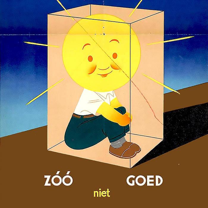 ZÓÓ niet GOED cover art