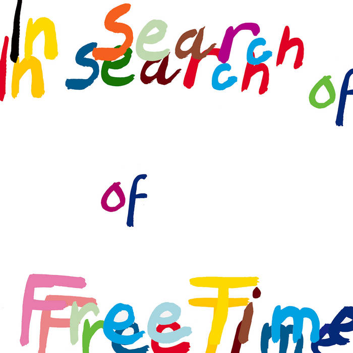 In Search of Free Time cover art
