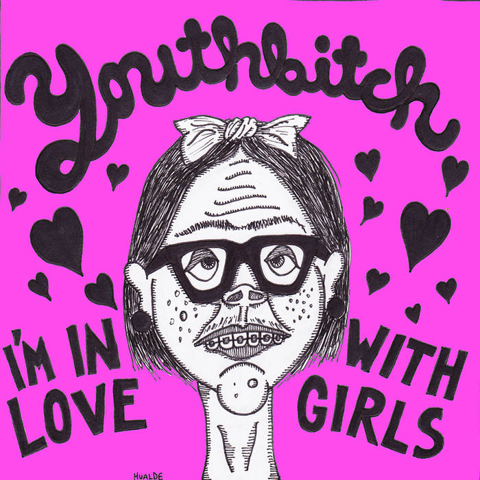 "Youthbitch - I'm In Love With Girls 7"" cover art"