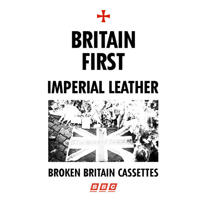 Imperial Leather - Britain First cover art