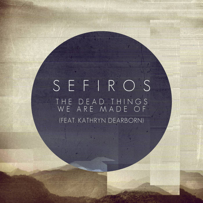 The Dead Things We Are Made Of cover art