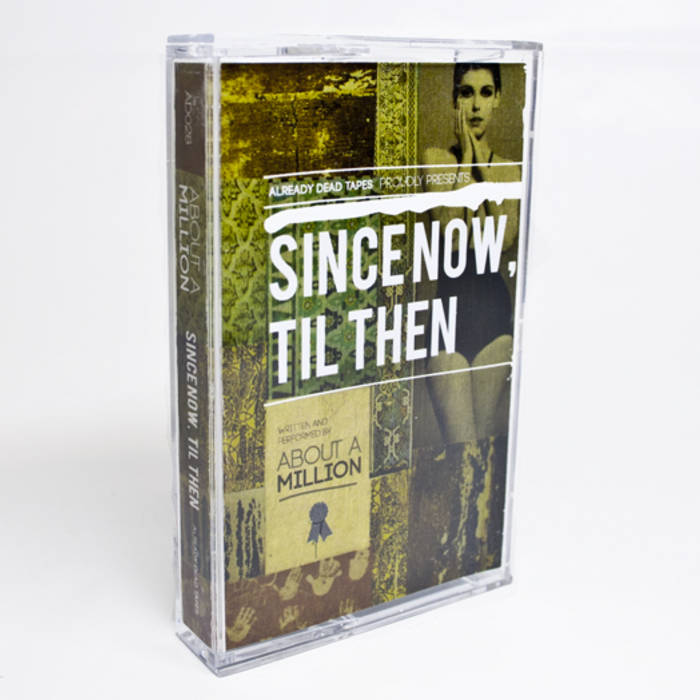 AD028 About A Million 'Since Now, Til Then' cover art