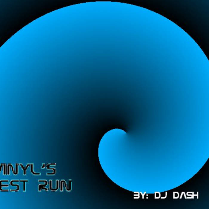 Vinyl's Test Run cover art