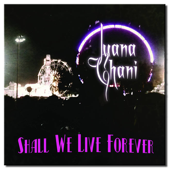 Shall We Live Forever cover art