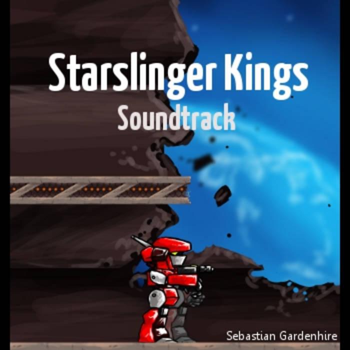 Starslinger Kings Soundtrack cover art