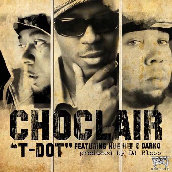 T-Dot feat. Hue Hef & Darko (Single) cover art