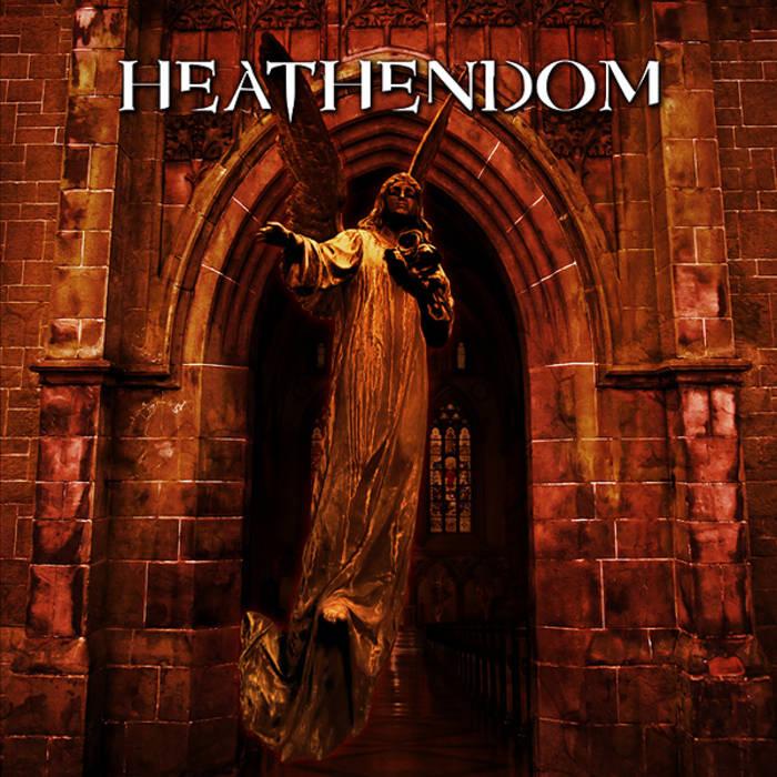 """HEATHENDOM """"Heathendom"""" cover art"""