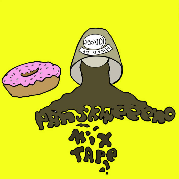 Panskweeeno Mixtape (Mixed By Kid Logic) cover art