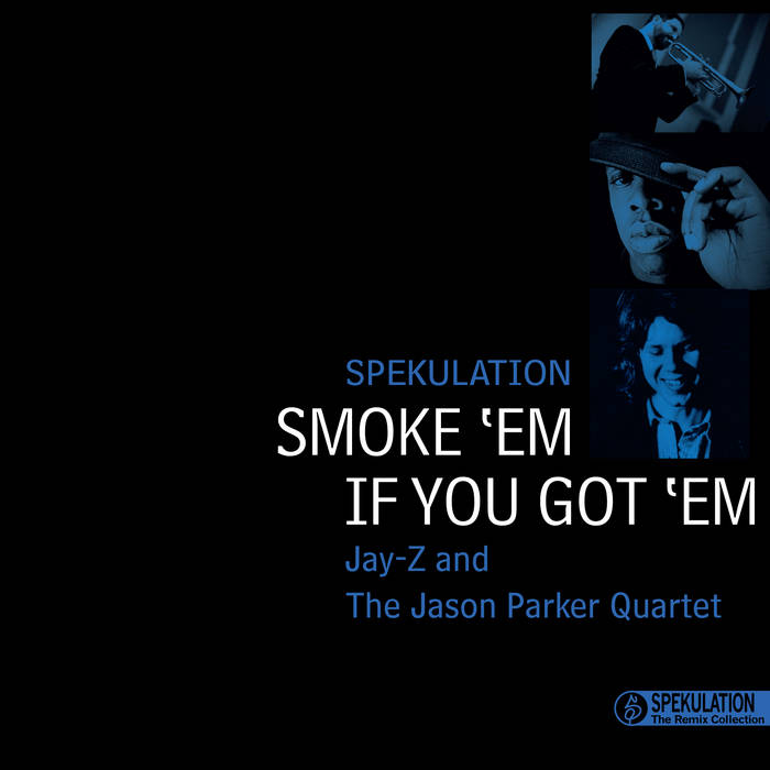 The Remix Collection: Smoke 'Em If You Got 'Em cover art