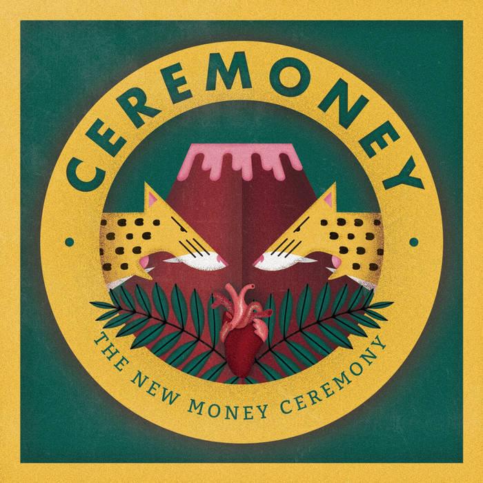 The New Money Ceremony cover art