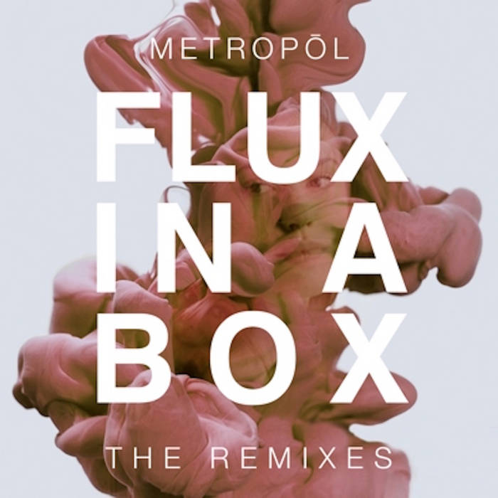 Flux in a Box (The Remixes) cover art