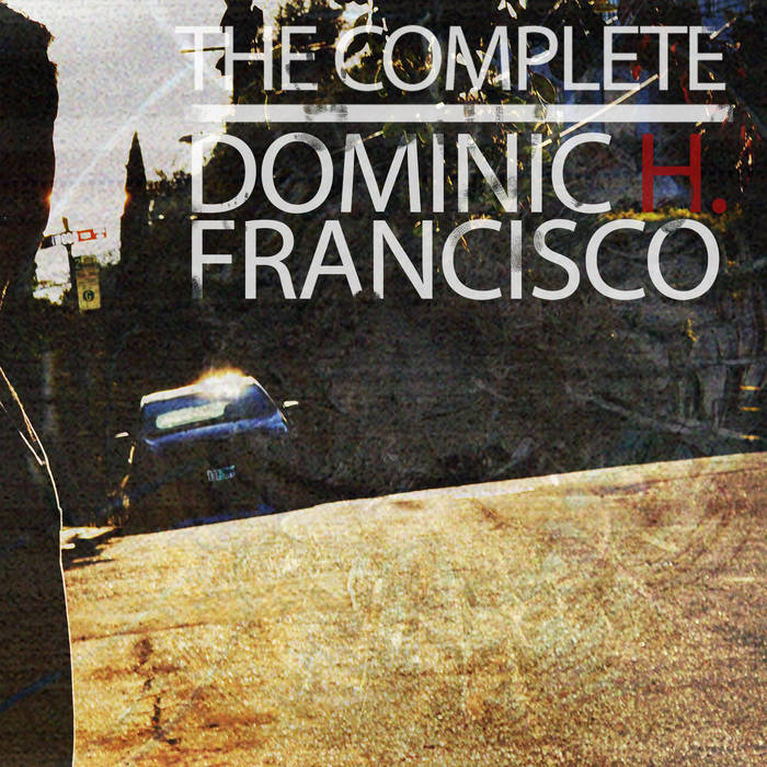 The Complete Dominic H. Francisco cover art