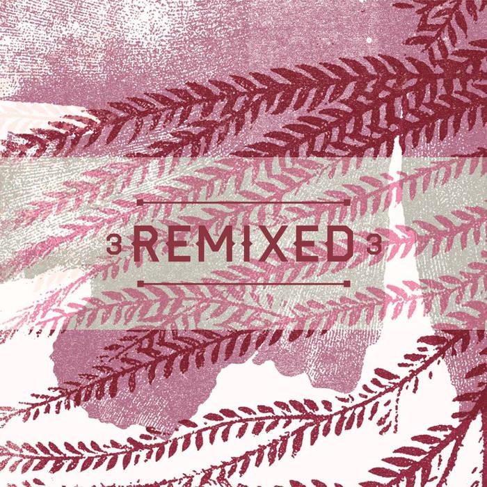 en2ak - 3 Remixed FREE DOWNLOAD cover art