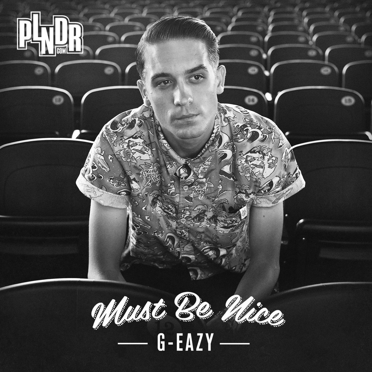 Must Be Nice G Eazy