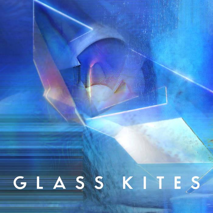 Glass Kites cover art