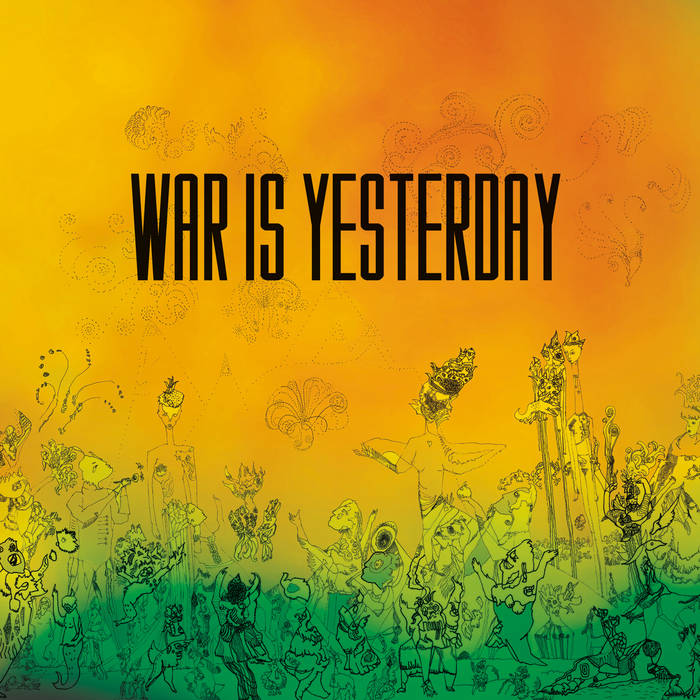 War Is Yesterday cover art