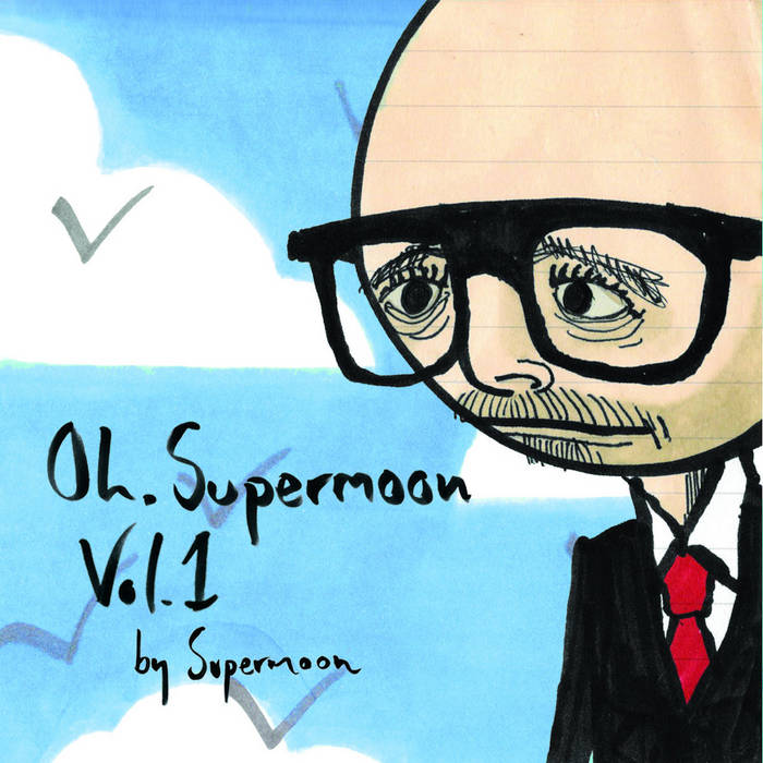 Oh, Supermoon (Volume 1) cover art