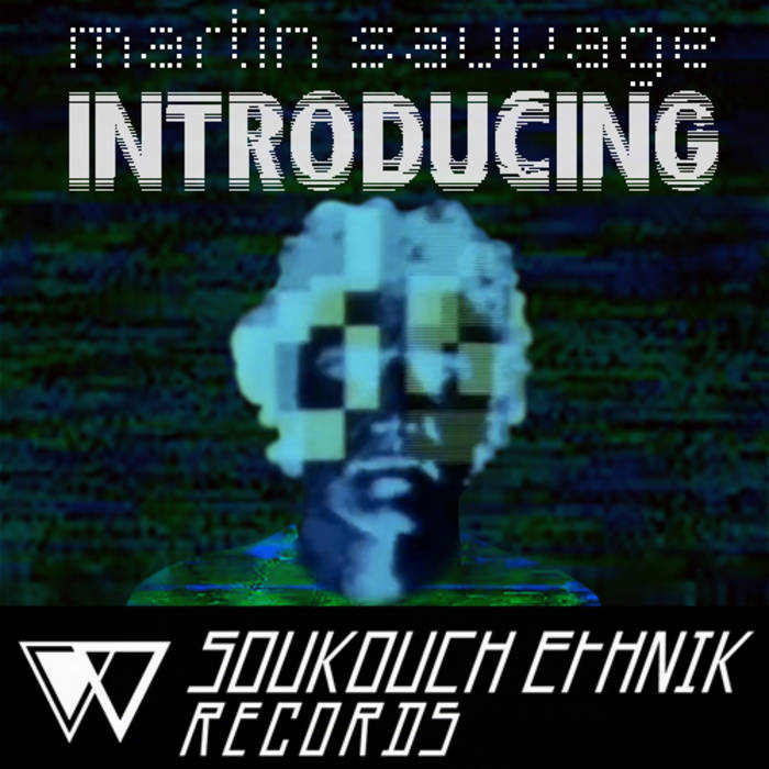 SE001 - Martin Sauvage - Introducing EP cover art