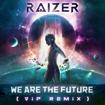 We Are The Future (VIP Remix) [Single] main photo