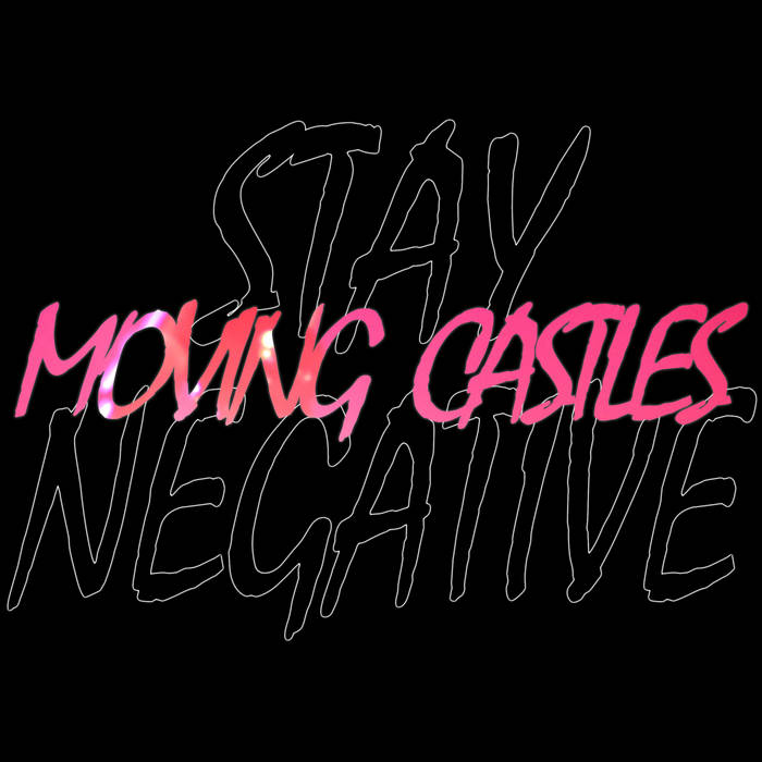 Stay Negative cover art