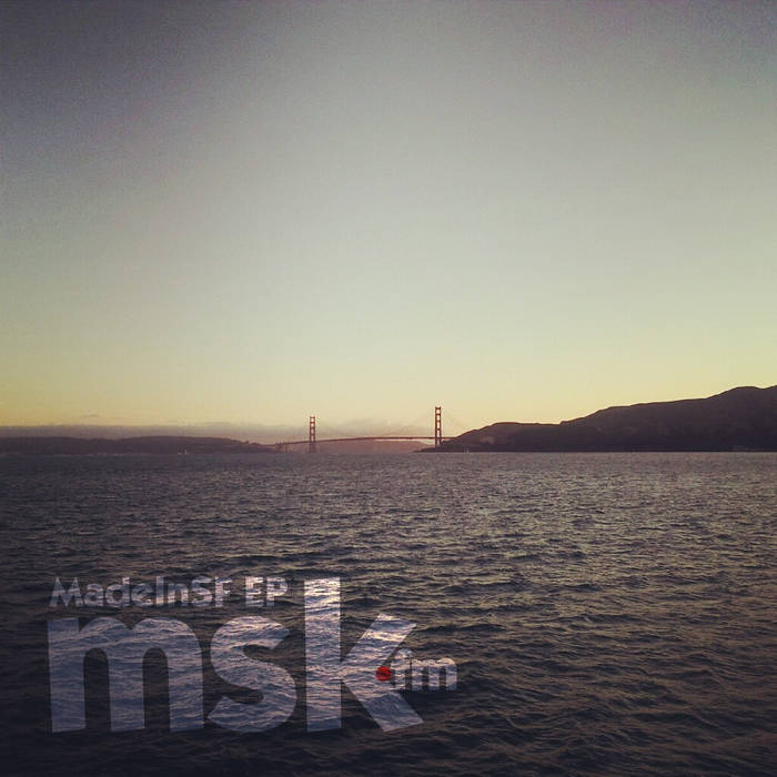 MadeInSF EP cover art