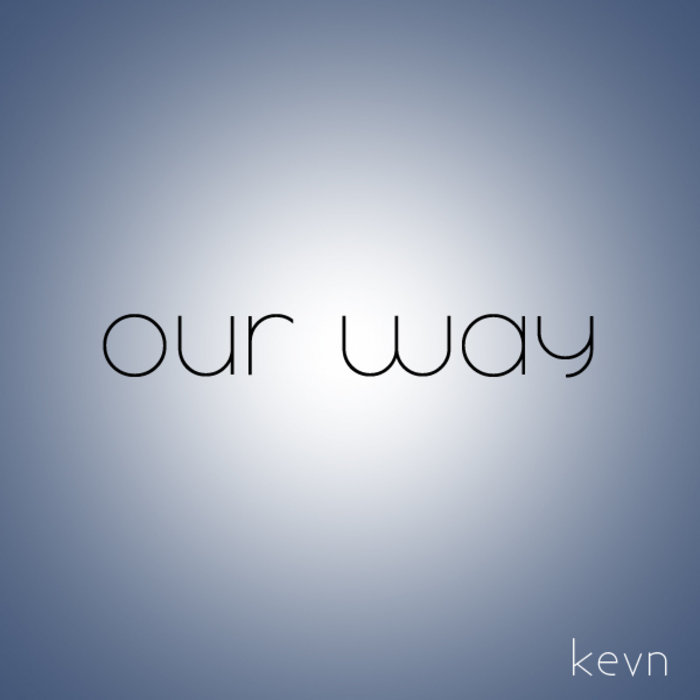 "Collaboration single ""Our Way"" cover art"